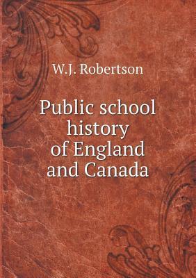 Public School History of England and Canada