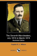 The Seventh Manchesters, July 1916 to March 1919