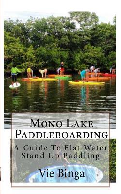 Mono Lake Paddleboar...