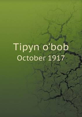 Tipyn O'Bob October 1917