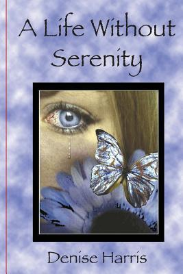 A Life Without Serenity