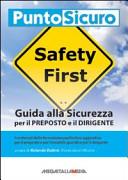 Guida alla sicurezza per il preposto e il dirigente