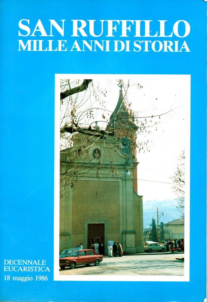 San Ruffillo: mille anni di storia