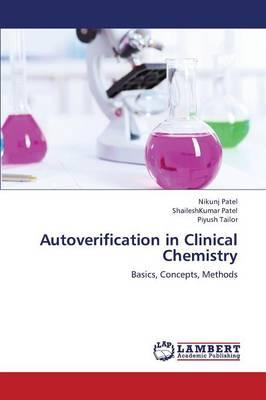 Autoverification in Clinical Chemistry