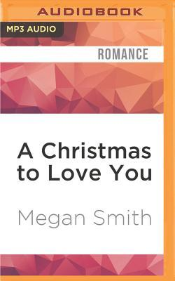 A Christmas to Love You