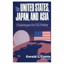 The United States, Japan and Asia