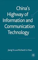 China's highway of information and communication technology