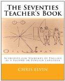 The Seventies Teacher's Book