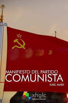 Manifiesto del Partido Comunista/ Manifesto of the Communist Party