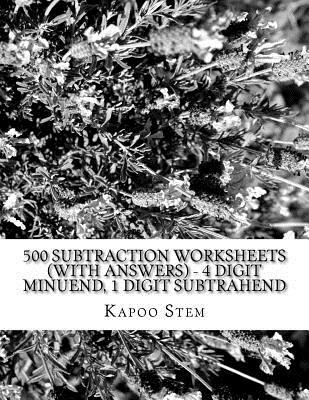 500 Subtraction Worksheets With Answers - 4 Digit Minuend, 1 Digit Subtrahend