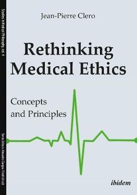 Rethinking Medical Ethics
