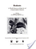 Rodents, a World Survey of Species of Conservation Concern