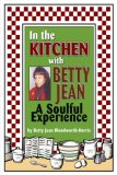 In The Kitchen with Betty Jean