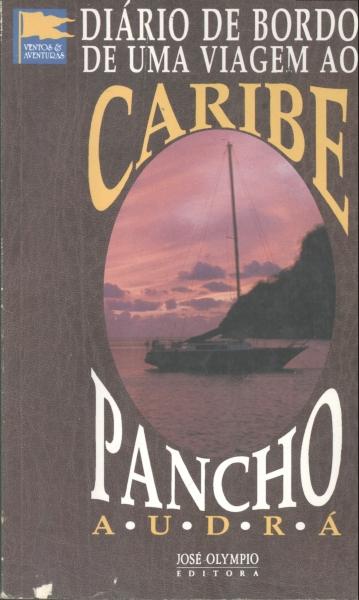 Diário de bordo de uma viagem ao Caribe