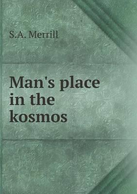 Man's Place in the Kosmos