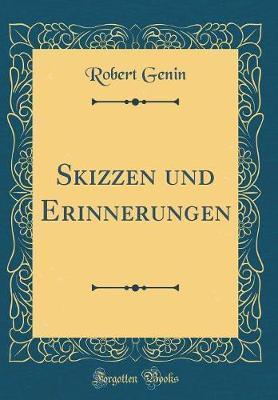 Skizzen und Erinnerungen (Classic Reprint)