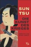 Sun Tsu. Die Kunst d...