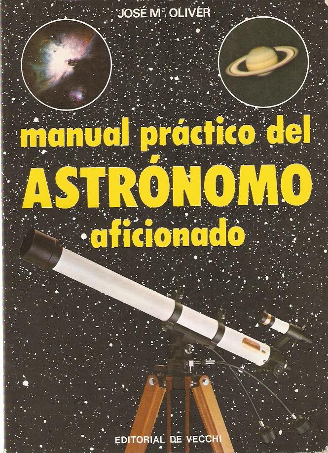 Manual práctico del astrónomo aficionado