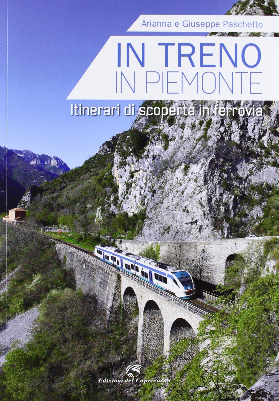 In treno alla scoperta del Piemonte