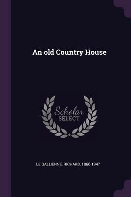 An Old Country House