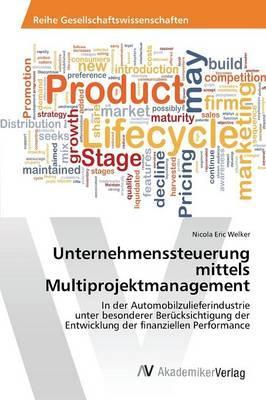 Unternehmenssteuerung mittels Multiprojektmanagement