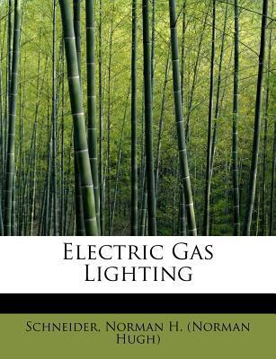 Electric Gas Lighting