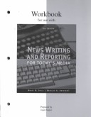 Workbook for News Writing and Reporting for Today's Media, 5/e