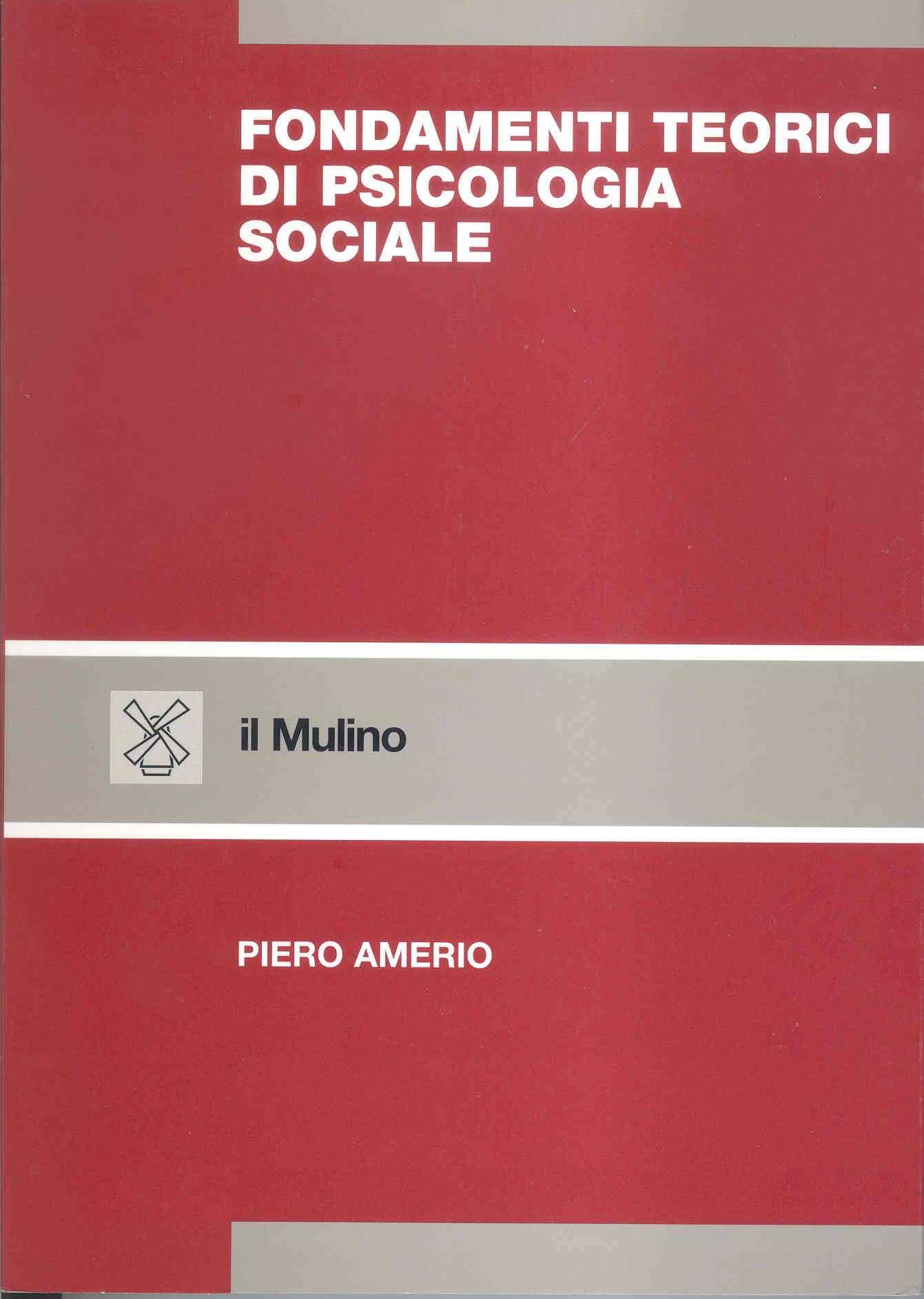 Fondamenti teorici di psicologia sociale