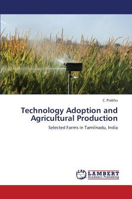 Technology Adoption and Agricultural Production