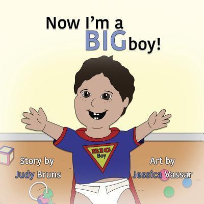Now I'm a BIG Boy!