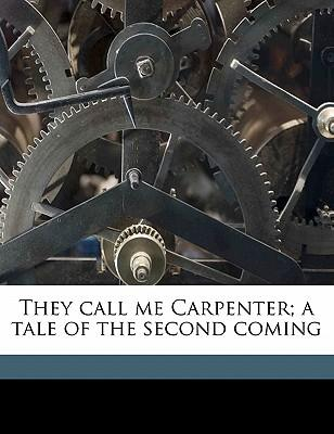 They Call Me Carpent...