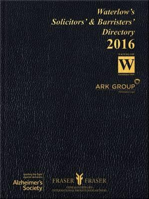 Waterlow's Solicitors' and Barristers' Directory 2016