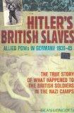 Hitler's British Slaves
