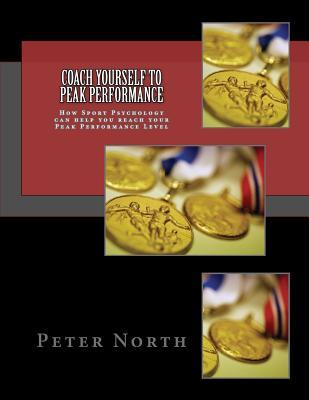 Coach Yourself to Peak Performance