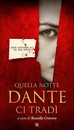 Quella notte Dante ci tradì