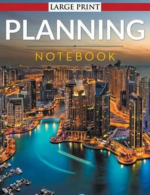 Planning Notebook - Large Print