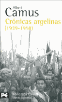 Cronicas argelinas 1939-1958/ Algerian Chronicles 1939-1958