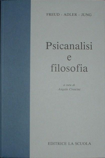 Psicanalisi e filoso...