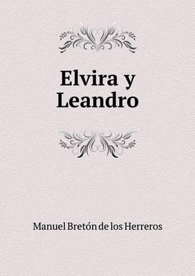 Elvira y Leandro