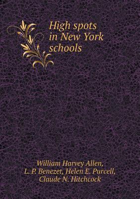High Spots in New York Schools