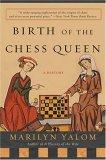 Birth of the Chess Q...