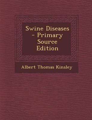 Swine Diseases - Primary Source Edition