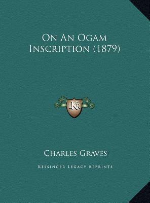 On an Ogam Inscription (1879)