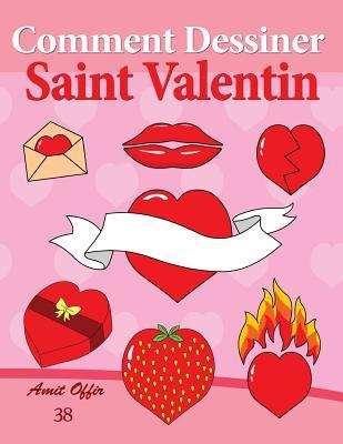 Comment Dessiner Saint Valentin