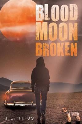 Blood Moon Broken