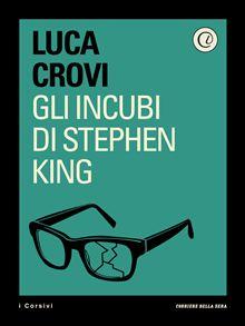 Gli incubi di Stephen King
