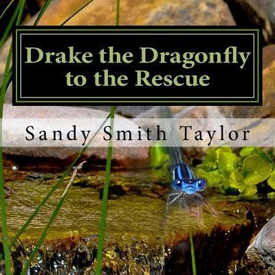 Drake the Dragonfly to the Rescue