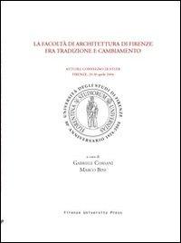 La Facoltà di architettura di Firenze fra tradizione e cambiamento