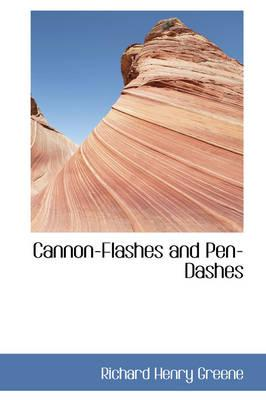 Cannon-flashes and Pen-dashes