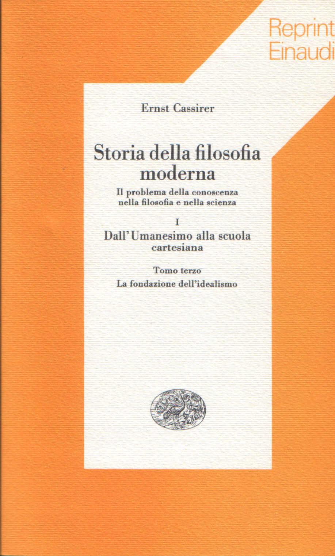 Storia della filosofia moderna vol. I, tomo terzo.